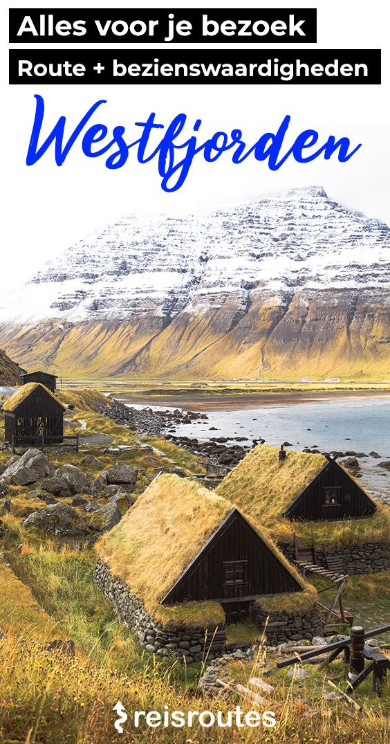 Pinterest Visiting the Westfjords in Iceland: 14 x highlights + route